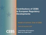 Contributions of CEBS to European Regulatory Developments