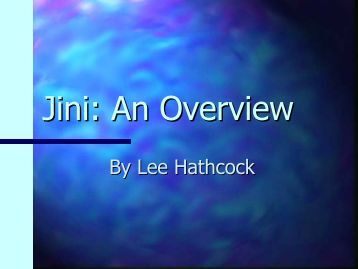 Jini: An Overview