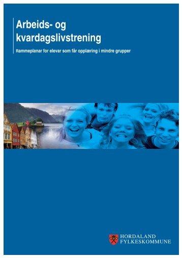 Arbeids- og kvardagslivstrening - Hordaland fylkeskommune