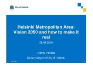 Helsinki Metropolitan Area: Vision 2050 and how to ... - PROEstate