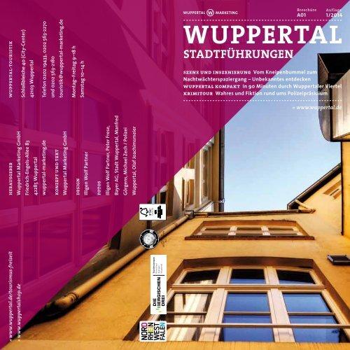 Alle Stadtführungen 2014 - Wuppertal Marketing GmbH