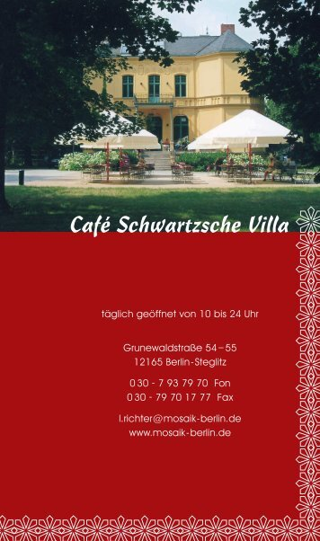 Speisekarte 2011 Schwartzsche Villa Ende.indd - Mosaik Berlin