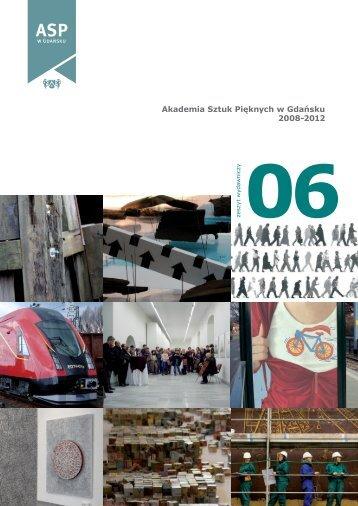 Akademia Sztuk Pięknych w Gdańsku 2008-2012
