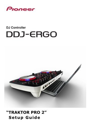 """TRAKTOR PRO 2"" Setup Guide - Pioneer DJ"