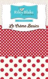 Le Creme - Riley Blake Designs