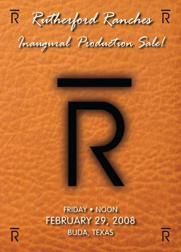 Rutherford Ranches Inaugural Production Sale! - Angus Journal