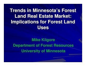 Trends in Minnesota's Forest Land Real Estate Market - University of ...