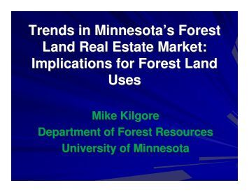 Trends in Minnesota's Forest Land Real Estate Market - University of ...