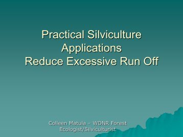 Practical Silvicultural Applications to Help Lessen..