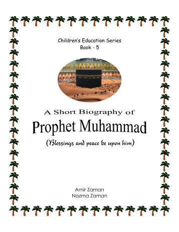 05) A short Biography of Prophet Muhammad - The Message