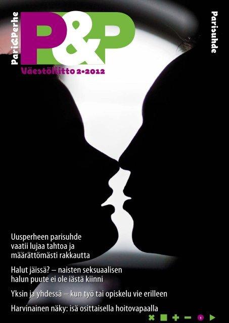 Väestöliitto 2•2012 Uusperheen parisuhde vaatii lujaa tahtoa ja ...
