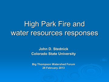 John Stednick - Big Thompson Watershed Forum