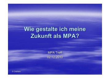 Wie gestalte ich meine Zukunft als MPA (Orellano 02.12.2010) [PDF ...