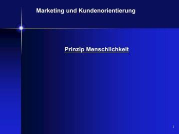 Marketing und Kundenorientierung Prinzip Menschlichkeit