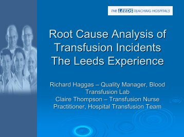 Root Cause Analysis of Transfusion Incidents The Leeds Experience