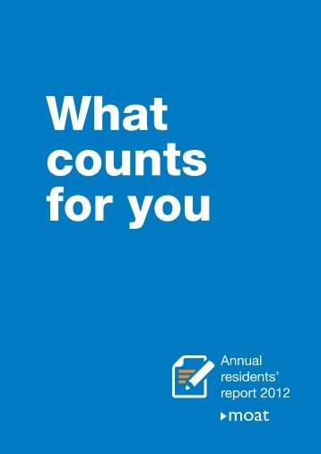 Annual residents' report 2012 - Moat