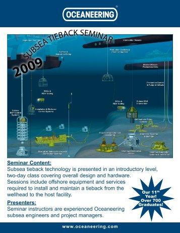 Seminar Content: Subsea tieback technology is ... - Oceaneering