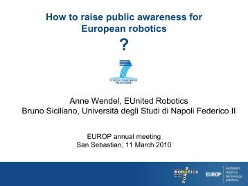 How to raise public awareness of European robotics