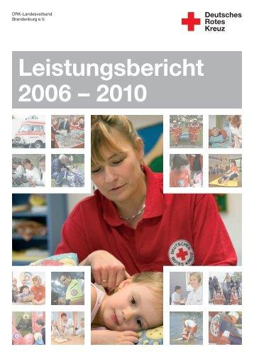 Leistungsbericht 2006 – 2010 - DRK Landesverband Brandenburg eV