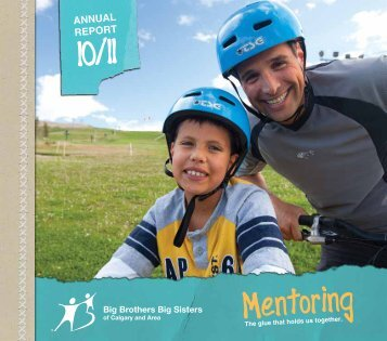 2010/2011 Annual Report - Big Brothers Big Sisters of Calgary and ...