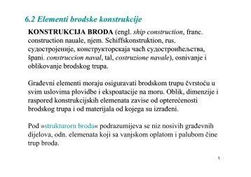 6.2 Elementi brodske konstrukcije KONSTRUKCIJA BRODA