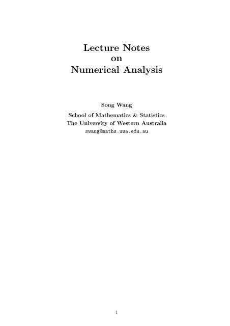 Lecture Notes on Numerical Analysis - School of Maths and Stats