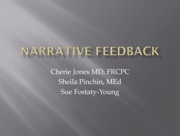Cherie Jones MD, FRCPC Sheila Pinchin, MEd Sue Fostaty-Young
