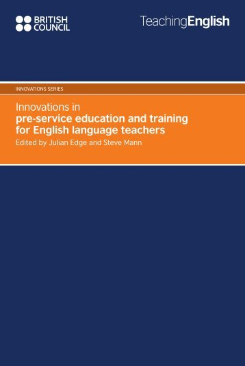 Innovations in pre-service education and training ... - EnglishAgenda