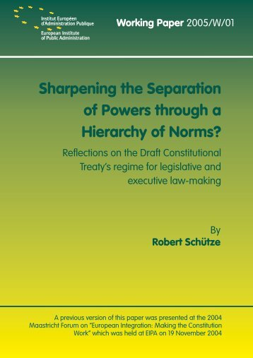 Sharpening the Separation of Powers through a Hierarchy of ... - EIPA