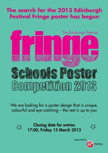 The search for the 2013 Edinburgh Festival Fringe poster has begun