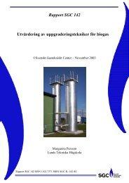 Utvärdering av uppgraderingstekniker för biogas Rapport SGC 142