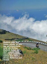 Madeira zieht uns immer wieder an wie das ... - Motorrad & Reisen
