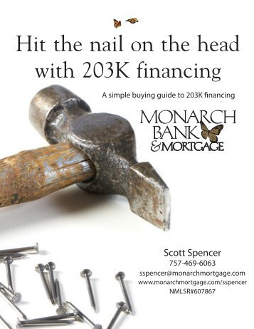 Hit the nail on the head with 203K financing - Monarch Bank