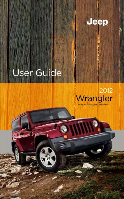 2012 Jeep Wrangler User's Guide - AMERICAN AUTO CLUB