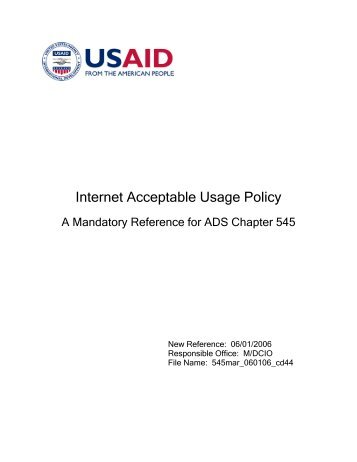 ADS 545mar, Internet Acceptable Usage Policy - usaid