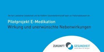 Pilotprojekt E-Medikation Wirkung und unerwünschte ...
