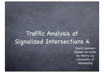 Traffic Analysis at Signalized Intersections 4 - University of Minnesota