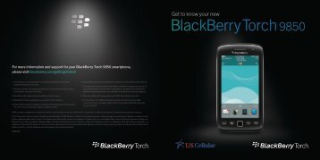 Get to know your new BlackBerry Torch 9850 - US Cellular
