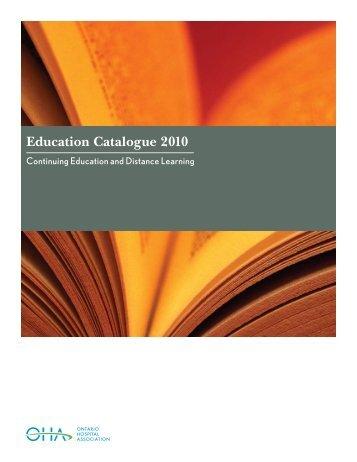 Education Catalogue 2010 - Ontario Hospital Association