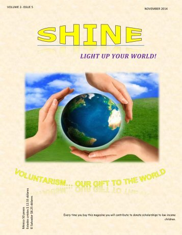 SHINE... LIGHT UP YOUR WORLD!