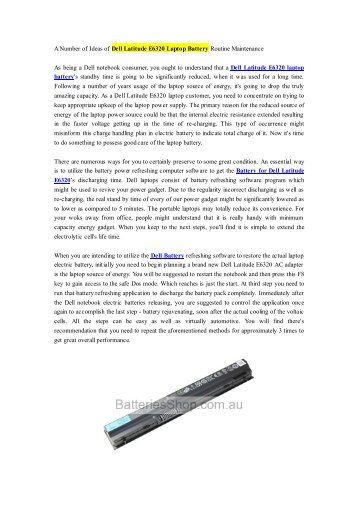 A Number of Ideas of Dell Latitude E6320 Laptop Battery Routine Maintenance.pdf