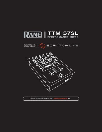 TTM 57SL Manual for Serato Scratch Live 2.1 - Univers-sons.com