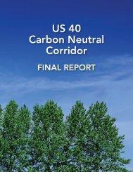 U.S. 40 Carbon Neutral Corridor - Maryland Department of ...