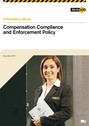 Compensation Compliance and Enforcement ... - WorkSafe Victoria