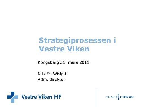 Strategiprosessen i Vestre Viken - Vestre Viken HF