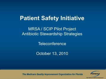 MRSA/SCIP Pilot Project Antibiotic Stewardship Strategies - FMQAI
