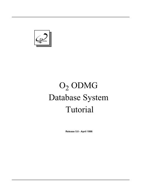O2 ODMG Database System Tutorial
