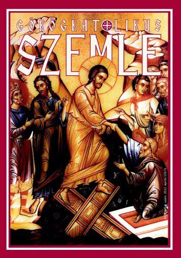 XXIII. évf. 4. szám. 2012. április 150 Ft - Magyar Görögkatolikus ...