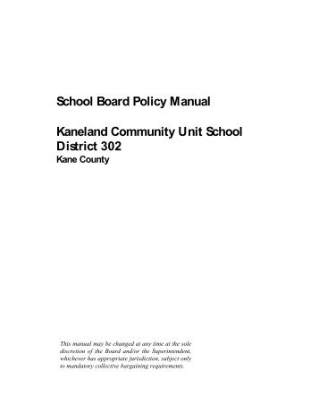 Board Policy Manual - Kaneland District 302