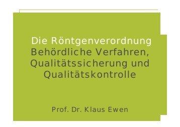 Die Röntgenverordnung Behördliche Verfahren, Qualitätssicherung ...